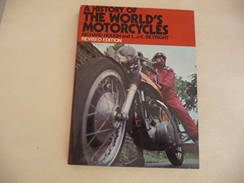 9780060119676: A History of the World's Motorcycles