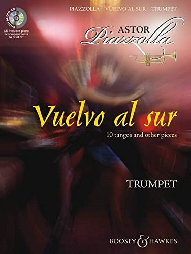 9780060119683: BOOSEY & HAWKES PIAZZOLA ASTOR - VUELVO AL SUR - TRUMPET AND PIANO Partition classique Cuivre et percussion Trompette