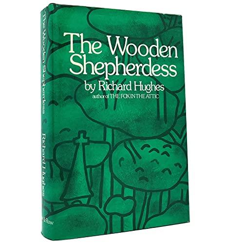 WOODEN SHEPHERDESS, THE: Hughes, Richard