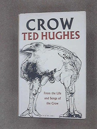 9780060119898: Crow: From the life and songs of the crow