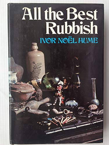 9780060119973: All the best rubbish
