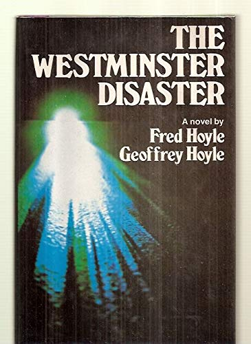 The Westminster disaster (0060120096) by Hoyle, Fred