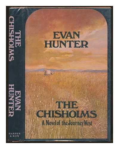 9780060120139: The Chisholms: A Novel of the Journey West