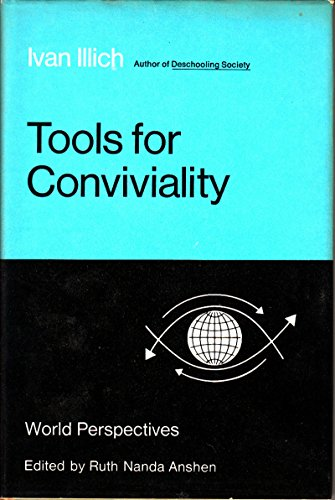 9780060121389: Tools for Conviviality (World Perspectives, Vol. 47)