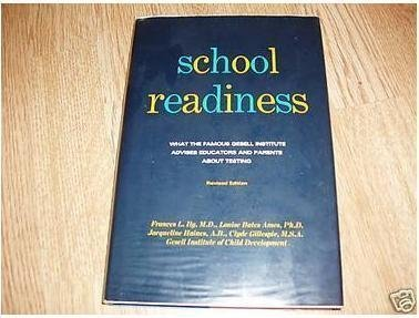 9780060121464: School Readiness; Behavior Tests Used at the Gesell Institute