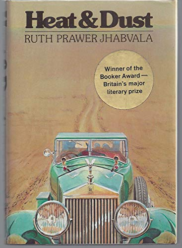 Heat & Dust: Jhabvala, Ruth Prawer
