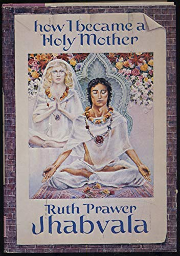 9780060121983: How I Became a Holy Mother and Other Stories