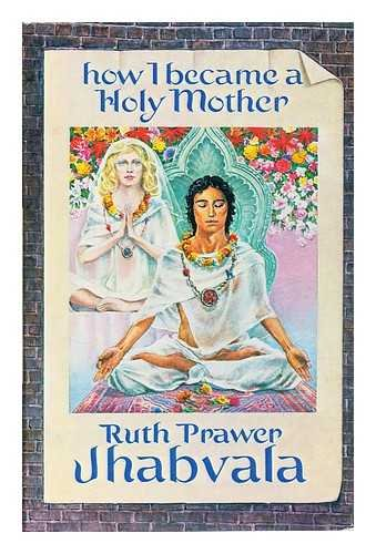 9780060121983: How I became a holy mother, and other stories