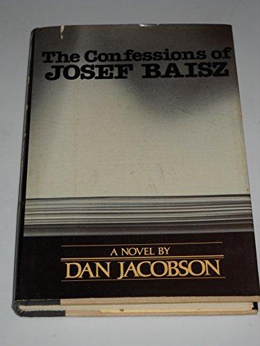 9780060122034: The Confessions of Josef Baisz