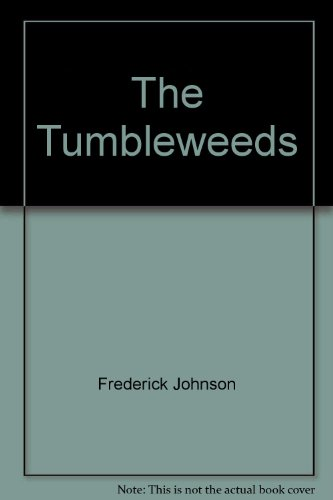 9780060122164: The Tumbleweeds: Somersaulting Up and Out of the City Streets