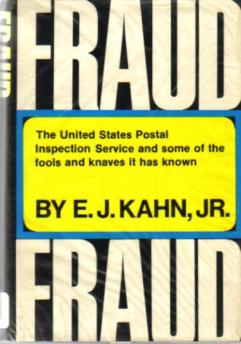 9780060122423: Fraud: The United States Postal Inspection Service and Some of the Fools and Knaves It has Known