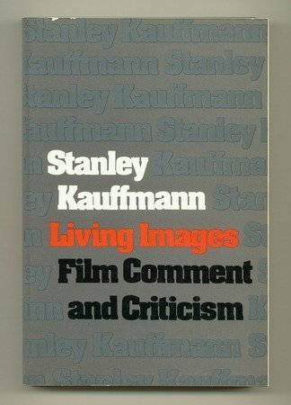 9780060122683: Living images; film comment and criticism