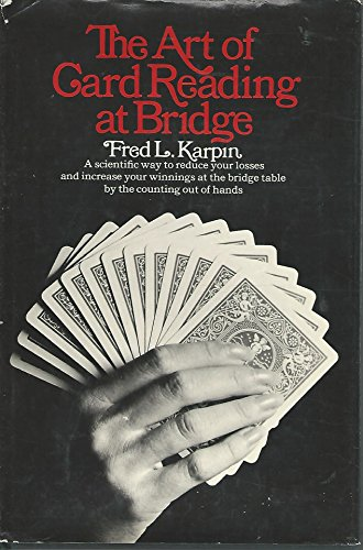 9780060122713: The art of card reading at bridge [by] Fred L. Karpin