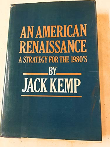 American Renaissance : A Strategy for the Nineteen Eighties