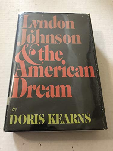9780060122843: Lyndon Johnson and the American Dream