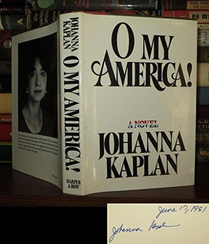 9780060122898: O My America!: A Novel