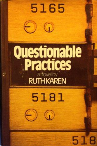 Questionable Practices: Karen, Ruth