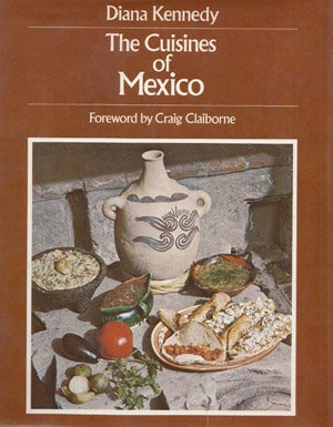 The Cuisines Of Mexico.: Kennedy, Diana; Claiborne, Craig (foreword); Coryn, Sidonie (drawings).