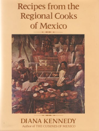 Recipes from the Regional Cooks of Mexico (Signed)