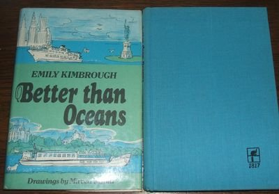 9780060123710: Better than oceans (A Cass Canfield book)
