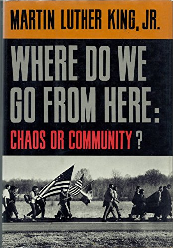 Where Do We Go from Here Choas: King, Martin Luther,