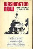 Washington now (A Cass Canfield book): Kiplinger, Austin H