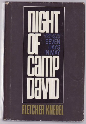 Night of Camp David: Knebel, Fletcher