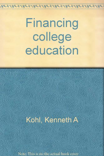 9780060124274: Financing college education
