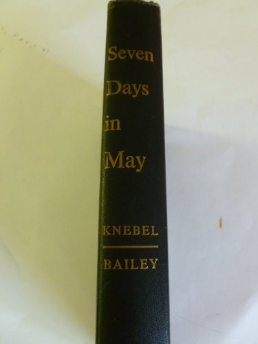9780060124366: Seven Days in May