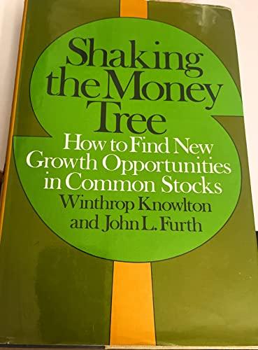 Shaking the Money Tree: Winthrop Knowlton, John