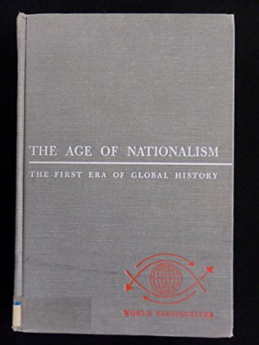 9780060124458: Age of Nationalism: First Era of Global History