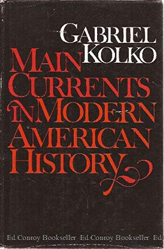 9780060124519: Main currents in modern American history