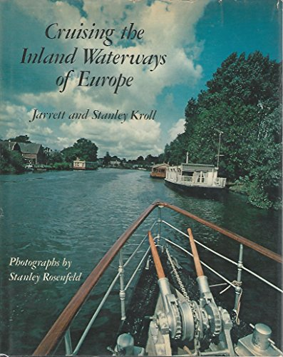 9780060124564: Cruising the Inland Waterways of Europe