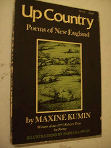 Up Country: Poems of New England, New: Kumin, Maxine W.