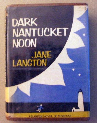 9780060125028: Dark Nantucket Noon (Homer Kelly)