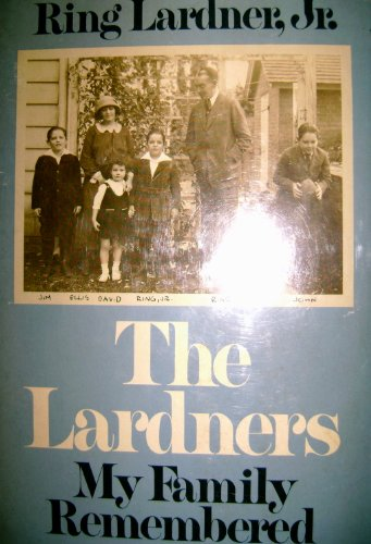 9780060125172: The Lardners : my family remembered