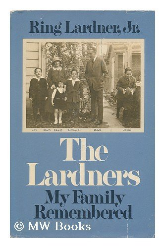 9780060125172: The Lardners My Family Remembered