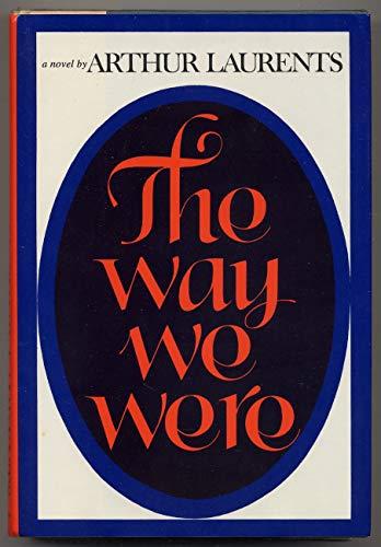 9780060125387: The Way We Were