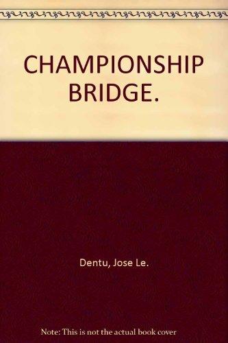 9780060125424: Championship bridge