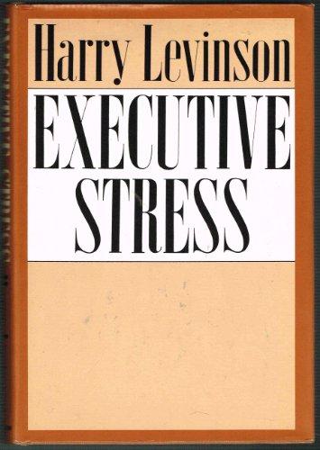 9780060125936: Executive Stress