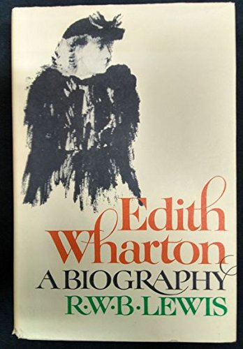 9780060126032: Edith Wharton: A Biography