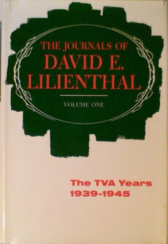 9780060126100: Journals of David E. Lilienthal, the Tva Years, 1939-45