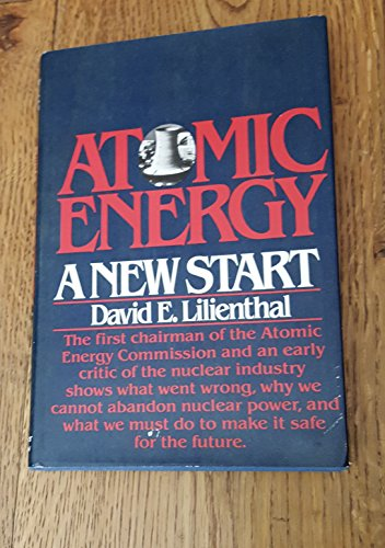 9780060126179: Atomic Energy: A New Start