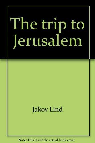 9780060126292: The trip to Jerusalem