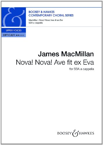 9780060126377: Nova! Nova! Ave fit ex Eva - Contemporary Choral Series - female choir (children's choir) (SSA) a cappella - choral score - ( BH 12637 )