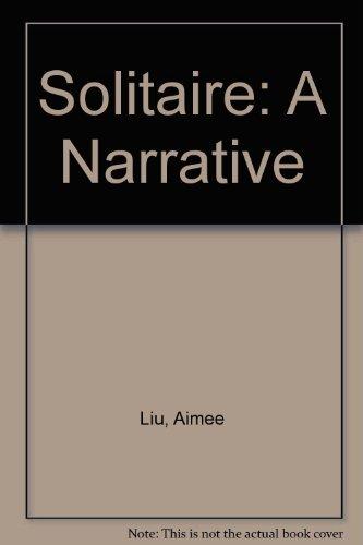 9780060126520: Solitaire: A Narrative