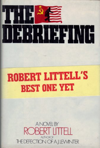 9780060126568: The Debriefing: A Novel