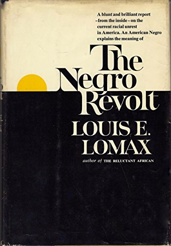 9780060126605: The Negro Revolt