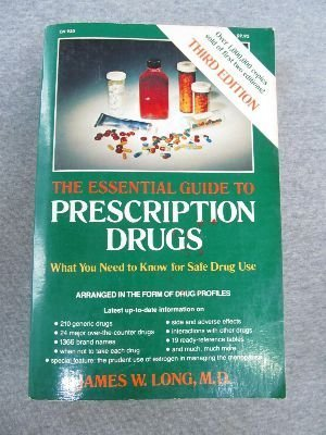 9780060126742: The Essential Guide to Prescription Drugs