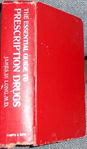 9780060126766: The Essential Guide to Prescription Drugs